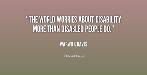 quote-Warwick-Davis-the-world-worries-about-disability-more-than-154557